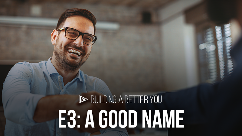 Building a Better You 3: A Good Name