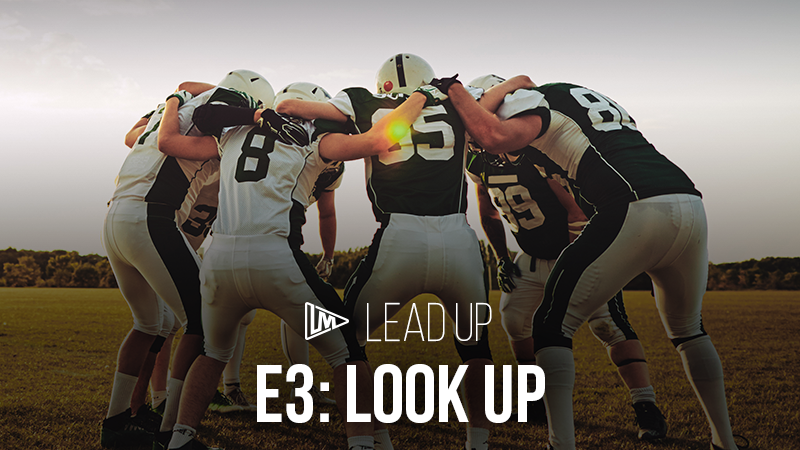 Lead Up 3: Look Up