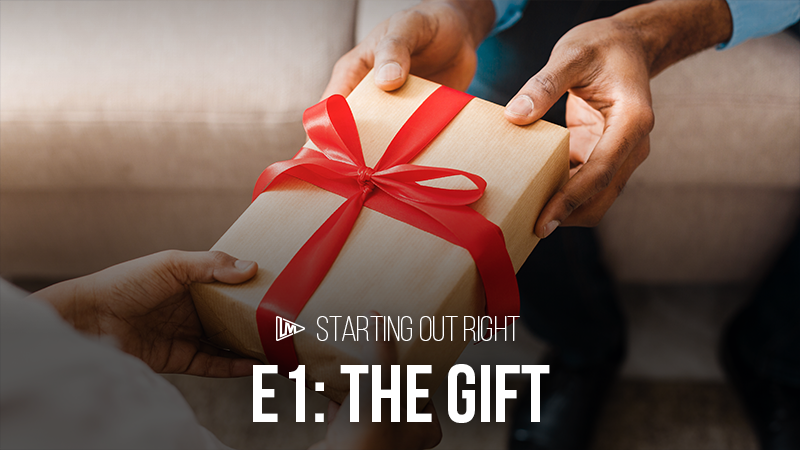 Starting Out Right 1: The Gift