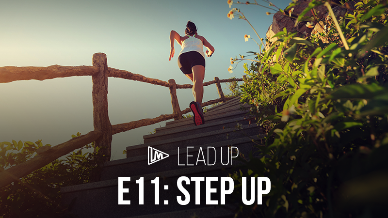 Lead Up 11: Step Up