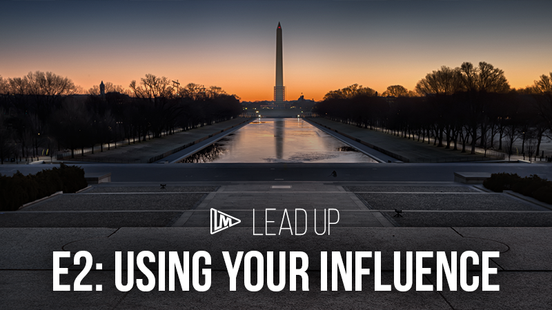 Lead Up 2: Using Your Influence