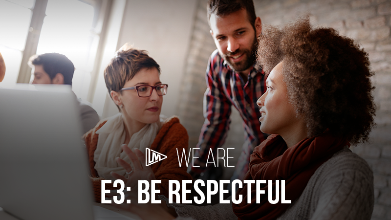 We Are 3: Be Respectful