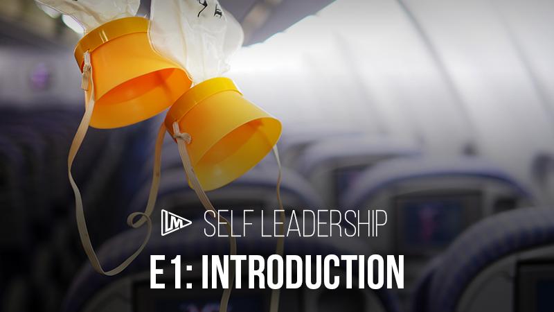Self Leadership 1: Introduction