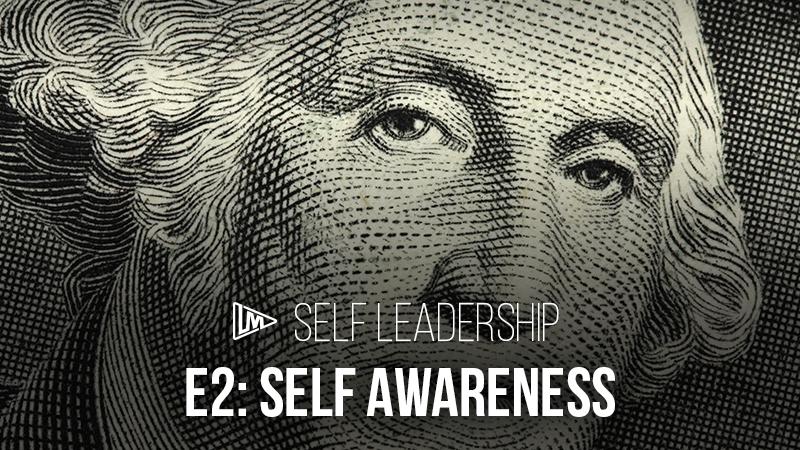 Self Leadership 2: Self Awareness