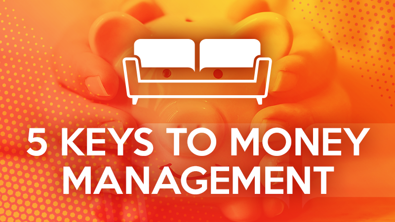 5 Keys to Money Management