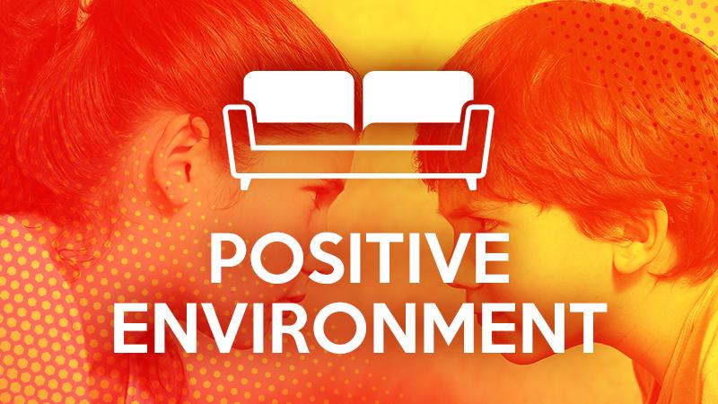 Positive Environment