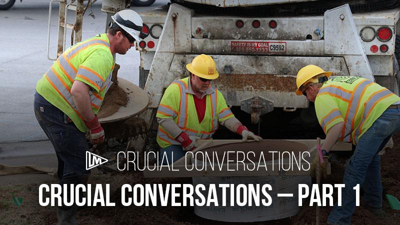 Crucial Conversations: Part 1