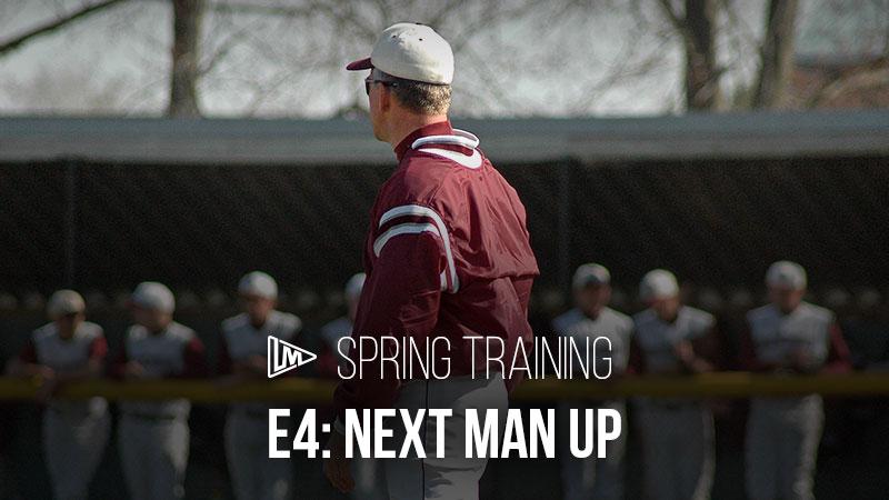 Spring Training 4: Next Man Up